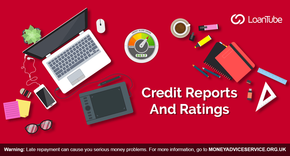 Guide to Credit Reports and Ratings | LoanTube