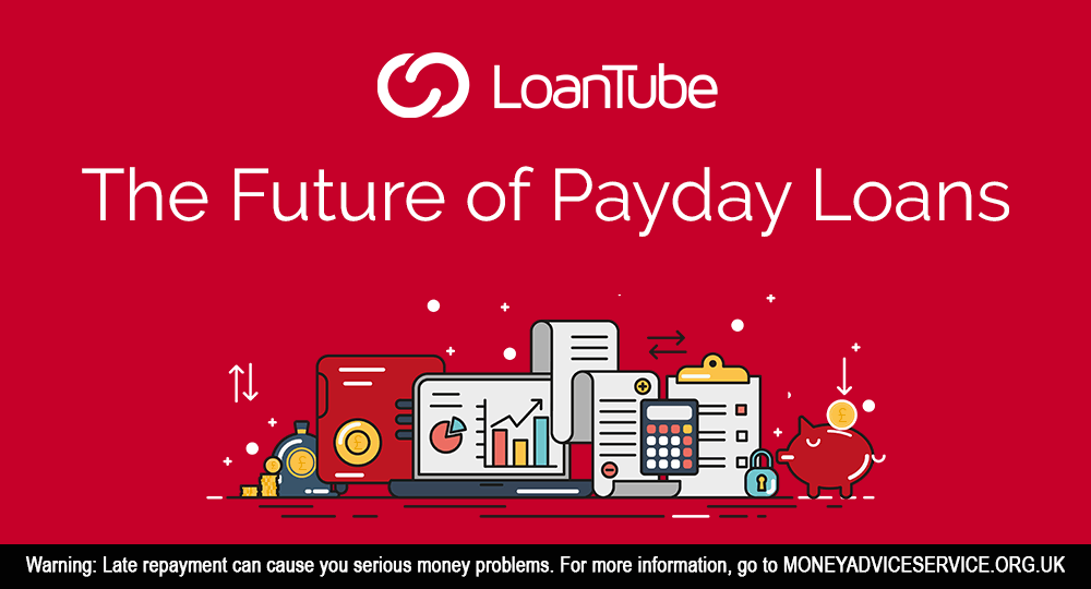 The Future of Payday Loans | Compare | LoanTube