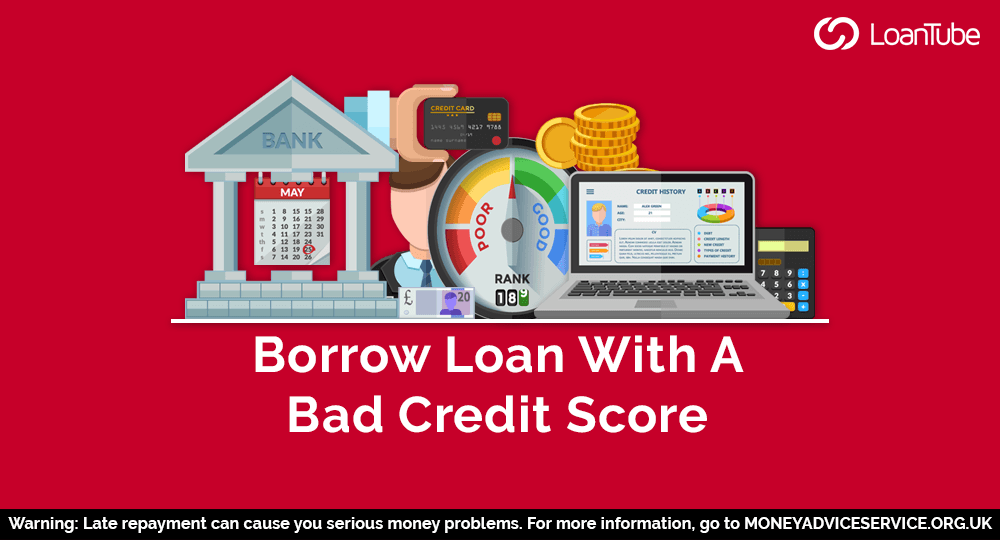 Bad Credit Loans | How to Borrow
