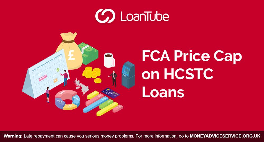 HCSTC | FCA | LoanTube | UK