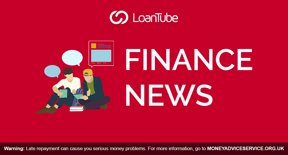 Finance News | UK | LoanTube