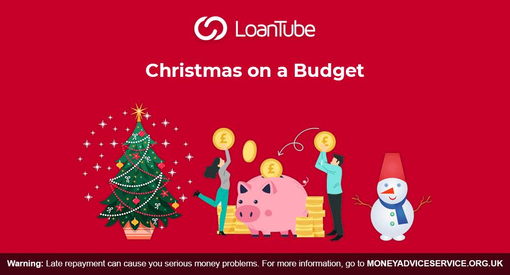 Christmas Budget | Personal Loan | UK | LoanTube