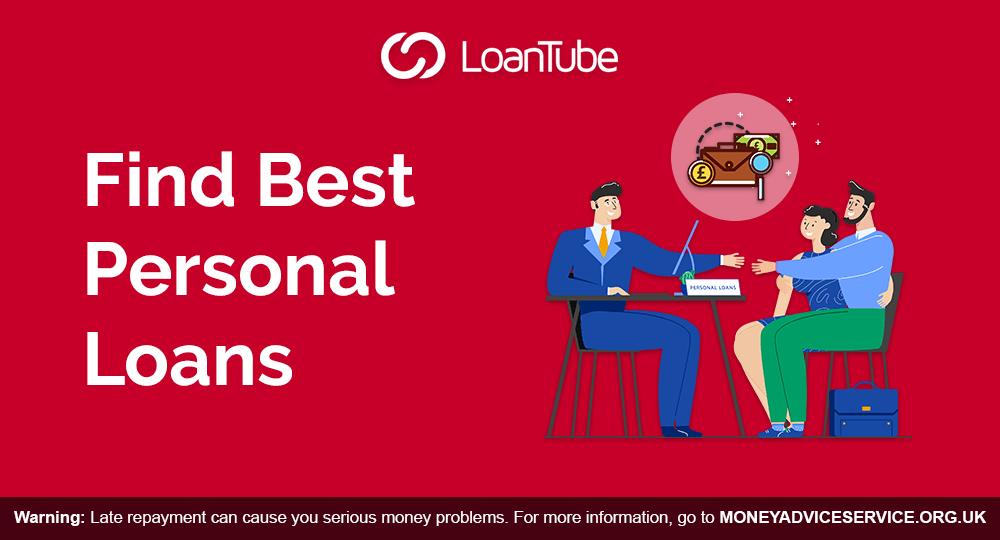 Best Personal Loan | Compare | UK | LoanTube
