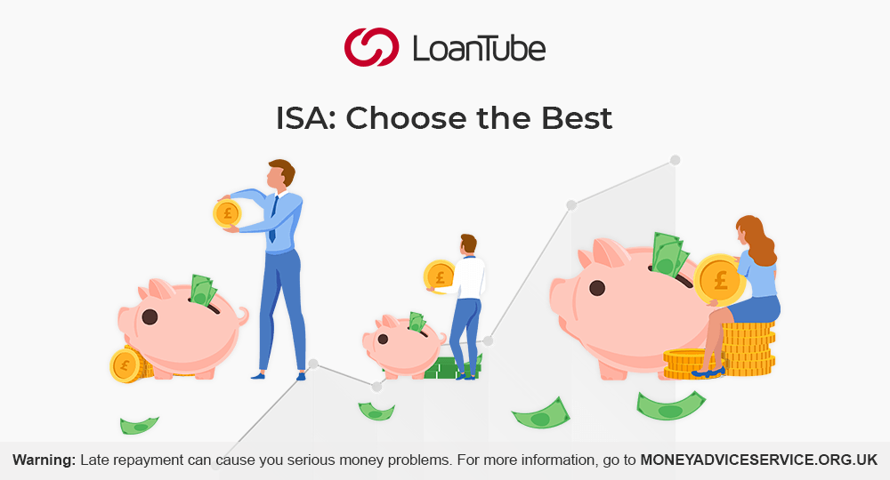 Different types of ISA | UK | 2020 | LoanTube