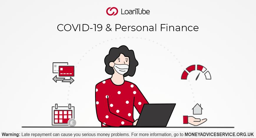 COVID-19 | Personal Loans | UK | LoanTube