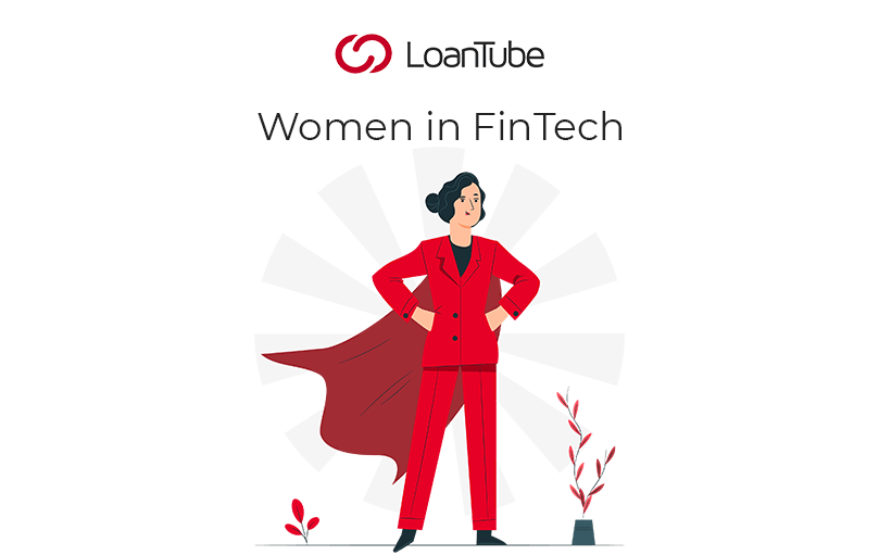 Women in FinTech | UK | LoanTube
