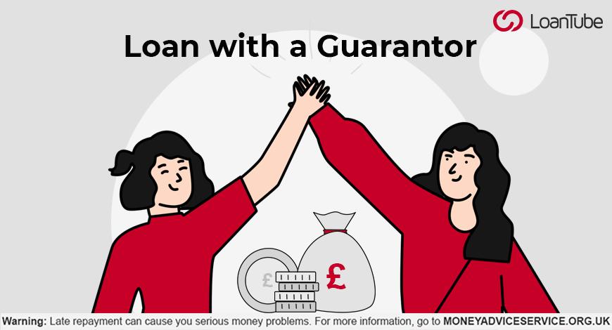 Guarantor Loans | UK | LoanTube