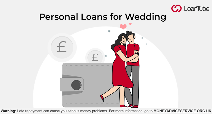 Personal Loans for Wedding | UK | LoanTube