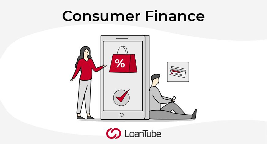 Consumer Finance | UK | LoanTube