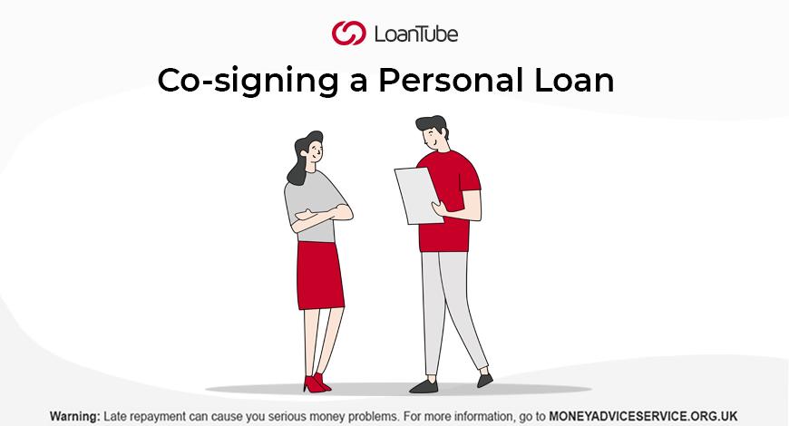 Co-signing Personal Loan | UK | LoanTube