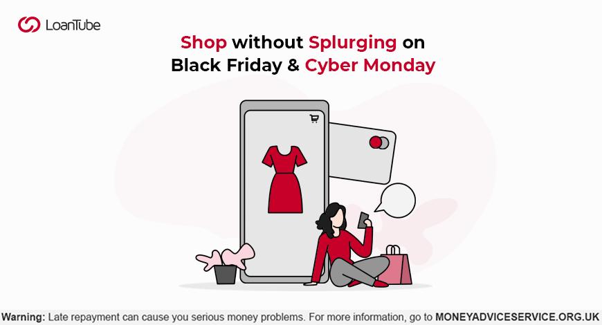Black Friday | Cyber Monday | UK | LoanTube