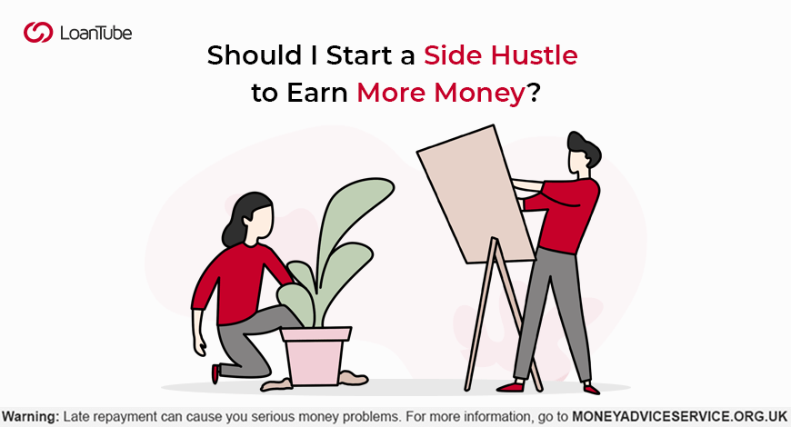 Side Hustles | UK | LoanTube