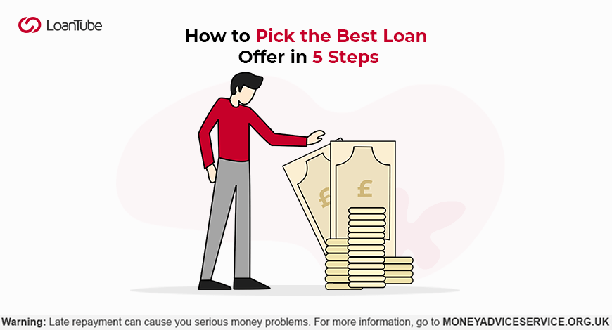5 Steps to Pick the Best Loan Offer