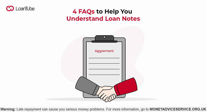 Your Guide to Loan Notes