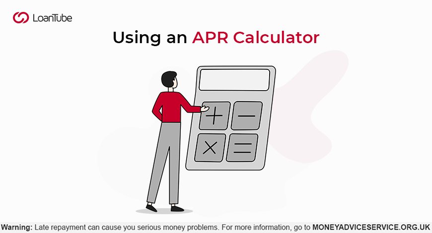 How to Use an APR Calculator