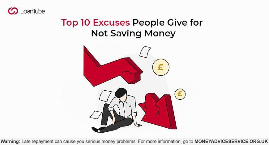 Top 10 Excuses People Give for Not Saving Money